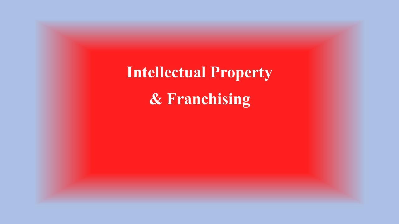 IP & Franchising (Part I)