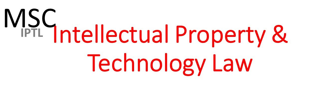 MSC Intellectual Property and Technology Law